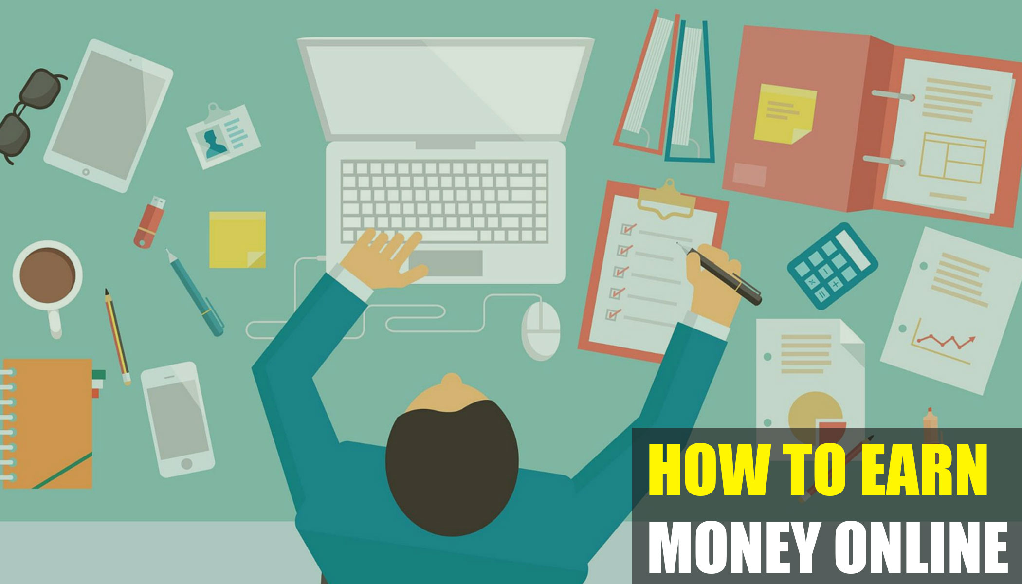 Top 5 Approaches to Earn Money Online in Effective Manner